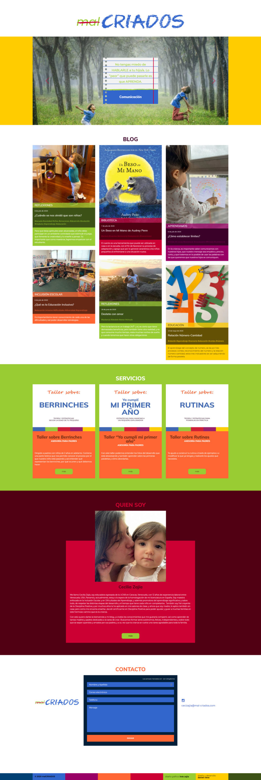 malCRIADOS | New website for a teacher specialist in positive discipline and inclusive education. Developed in WordPress with bootstrap 4 and sass. Responsive, with infinite scroll and mansory.